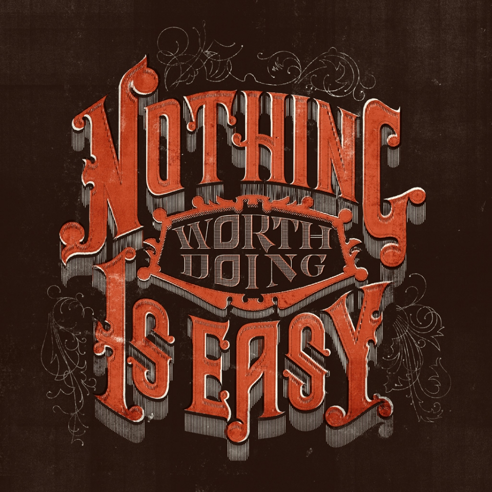 Nada que valga la pena es fácil
