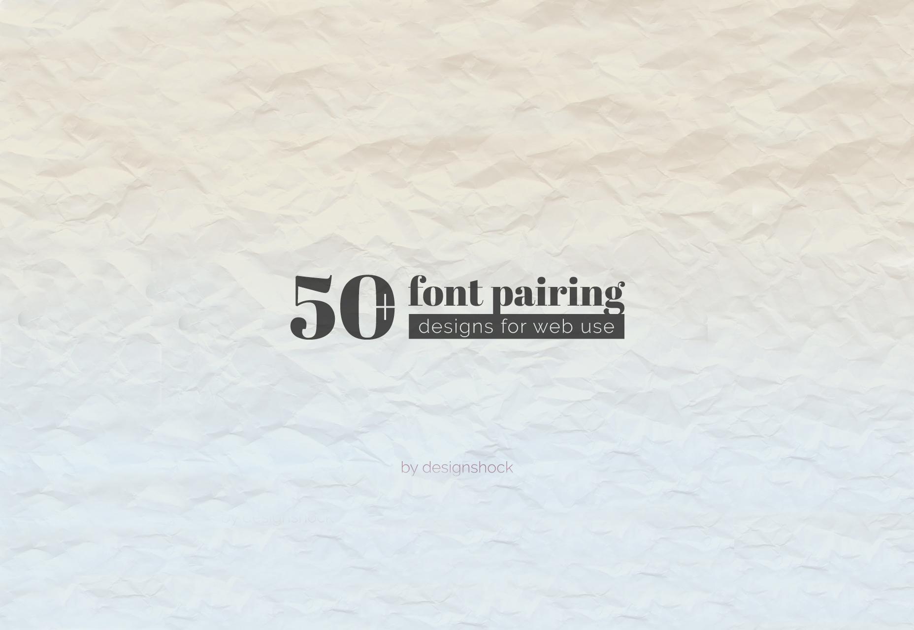 Fantastinen kokoelma 50 fonttiparinaa