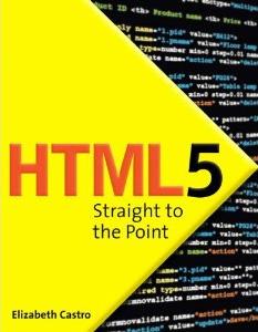 HTML5 přímo k bodu: použití HTML5 s CSS3 a JavaScript