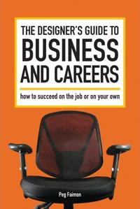 La guía del diseñador para negocios y carreras