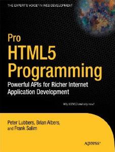 Pro HTML5 Programování: Výkonné API pro bohatší vývoj internetových aplikací